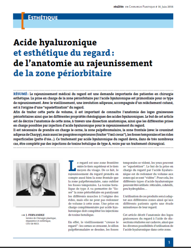 Acide Hyaluronique et esthétique du regard – de l'anatomie au rajeunissement de la zone périorbitaire